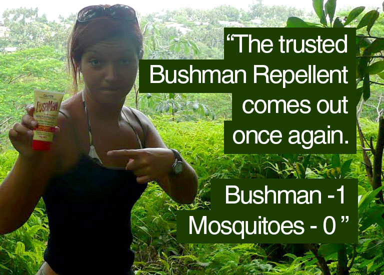 The trusted Bushman Repellent comes out again. Bushman one, Mosquitoes zero